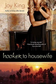Hooker to Housewife ebook by Joy King