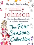 The Four Seasons Collection ebook by Milly Johnson