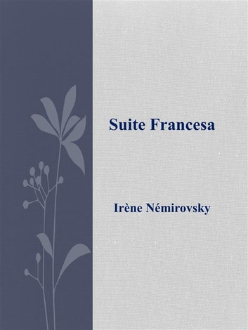 Suite francesa ebook by Irène Némirovsky