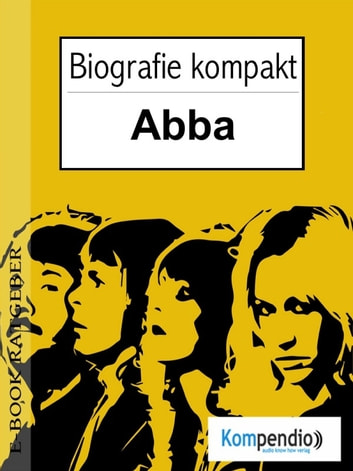 ABBA Biografie kompakt ebook by Adam White