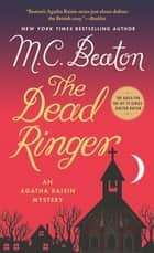 The Dead Ringer - An Agatha Raisin Mystery ebook by M. C. Beaton