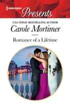 Romance of a Lifetime ebook by Carole Mortimer