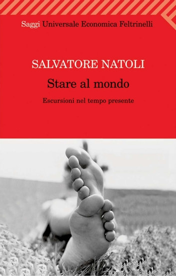 Stare al mondo ebook by Salvatore Natoli