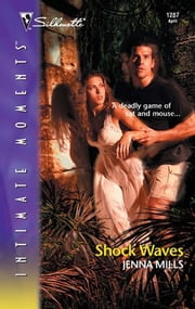Shock Waves ebook by Jenna Mills