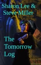 The Tomorrow Log ebook by