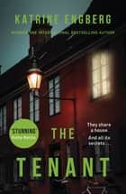 The Tenant - the twisty and gripping internationally bestselling crime thriller ebook by Katrine Engberg