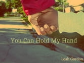 You Can Hold My Hand ebook by Leah Symonne