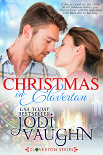 Christmas in Cloverton ebook by Jodi Vaughn