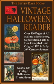 The Better Days Books Vintage Halloween Reader ebook by Better Days Books