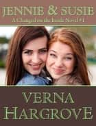 Jennie and Susie ebook by Verna Hargrove