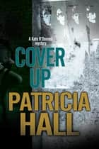 Cover Up - A 1960s British mystery ebook by Patricia Hall