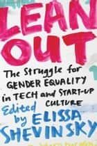 Lean Out ebook by Eliisa Shevinsky