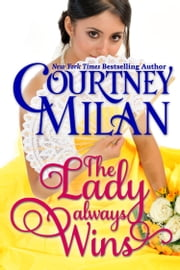 The Lady Always Wins ebook by Courtney Milan