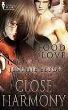 Close Harmony ebook by Justine Elyot