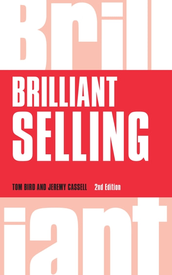 Brilliant Selling ebook by Tom Bird,Jeremy Cassell