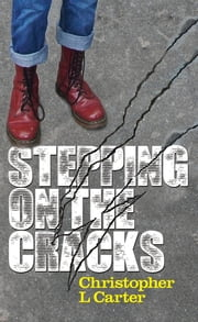 Stepping on the Cracks ebook by Chris L. Carter