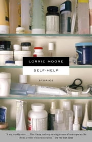 Self-Help ebook by Lorrie Moore