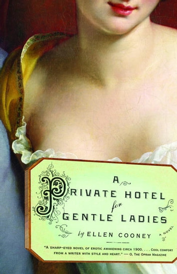 A Private Hotel for Gentle Ladies ebook by Ellen Cooney