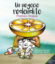 Un negocio redondito ebook by Kobo.Web.Store.Products.Fields.ContributorFieldViewModel