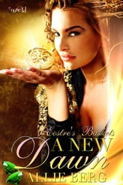 A New Dawn ebook by Allie Berg