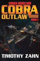 Cobra Outlaw ebook by Timothy Zahn