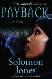 Payback - The Return of C.R.E.A.M. ebook by Solomon Jones