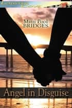 Angel in Disguise ebook by Mitzi Pool Bridges