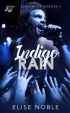 Indigo Rain ebook by