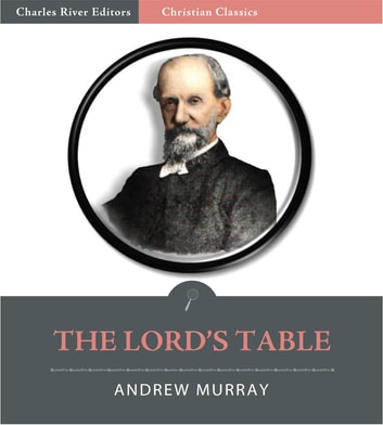 The Lords Table (Illustrated Edition) ebook by Andrew Murray
