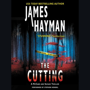 The Cutting - A McCabe and Savage Thriller audiobook by James Hayman