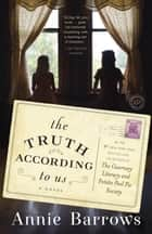 The Truth According to Us ebook by Annie Barrows