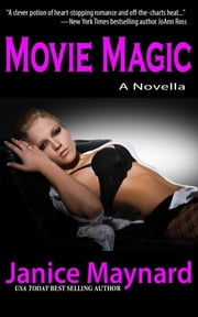 Movie Magic ebook by Janice Maynard