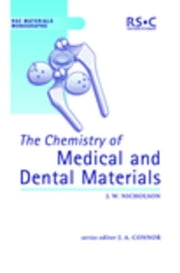 The Chemistry of Medical and Dental Materials ebook by Nicholson, John W