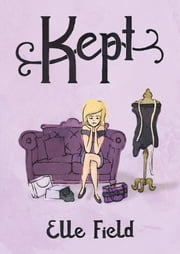 Kept ebook by Elle Field