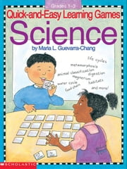 Quick-And-Easy Learning Games: Science ebook by Chang, Maria L.