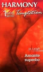 Amante superbo ebook by Jo Leigh
