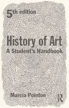 History of Art ebook by Marcia Pointon