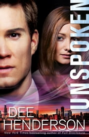 Unspoken ebook by Dee Henderson