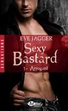 Arrogant ebook by Eve Jagger
