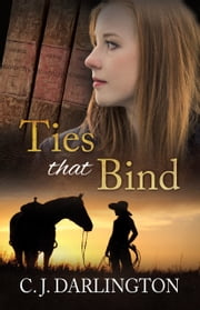 Ties that Bind ebook by C.  J. Darlington
