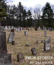 Their Stories: Chapters 1 thru 10 ebook by Jan Krupa