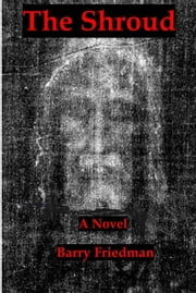 The Shroud ebook by Barry Friedman