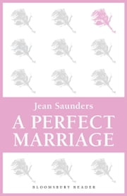 A Perfect Marriage ebook by Jean Saunders