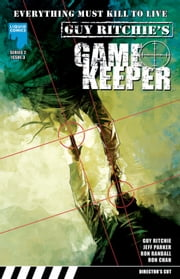GUY RITCHIE: GAMEKEEPER, Issue 8 ebook by Jeff Parker,Ron Randall,Ron Chan