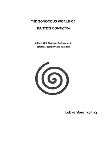 The Sonorous World Of Dante's Commedia ebook by Lobke Sprenkeling