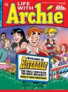 Life With Archie #19 ebook by Paul Kupperberg, Fernando Ruiz, Pat Kennedy,...
