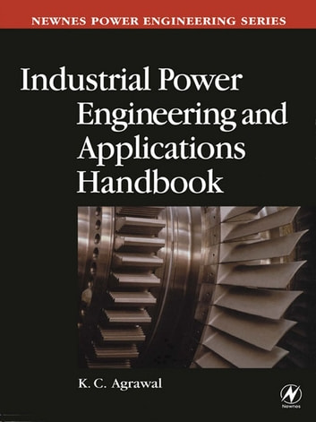 Industrial Power Engineering Handbook ebook by KC Agrawal