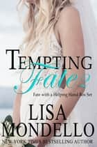 Tempting Fate 2 Boxed Set (The Complete Set) ebook by Lisa Mondello
