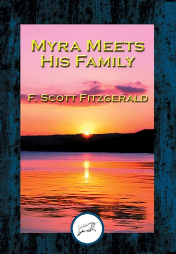 Myra Meets His Family eBook by F. Scott Fitzgerald