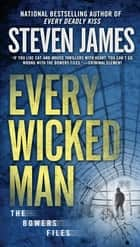 Every Wicked Man ebook by Steven James